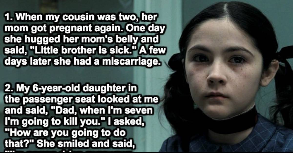 Parents Share The Most Dark And Chilling Thing Their Child Has Ever Said To Them.