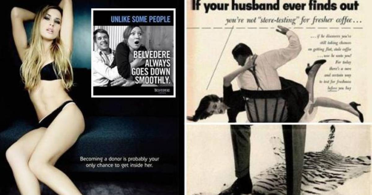These Are The Most Shockingly Sexist Ads You've Ever Seen.