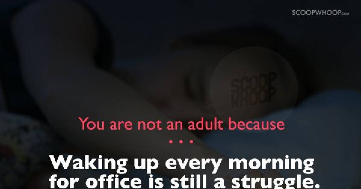 Things You're Doing That Prove You Suck At Adulting