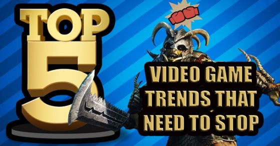 The Top 5 Video Game Trends That Need To Stop
