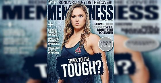 Ronda Rousey Is First Woman To Appear On The Cover Of 'Men's Fitness,' Shatters Cover-Related Barriers.