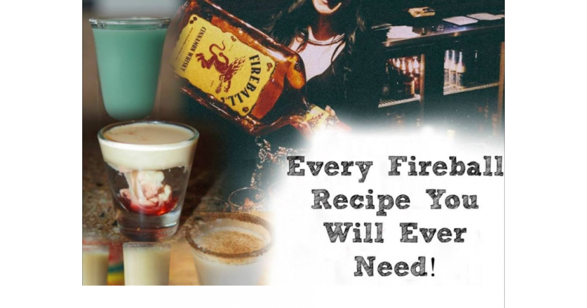 Every Fireball Recipe You Will Ever Need!
