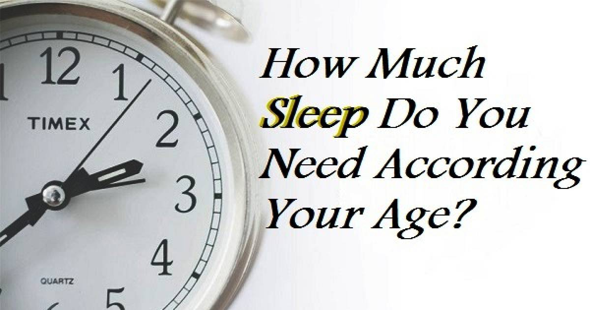 Here Is How Much Sleep We Really Need According To Your Age