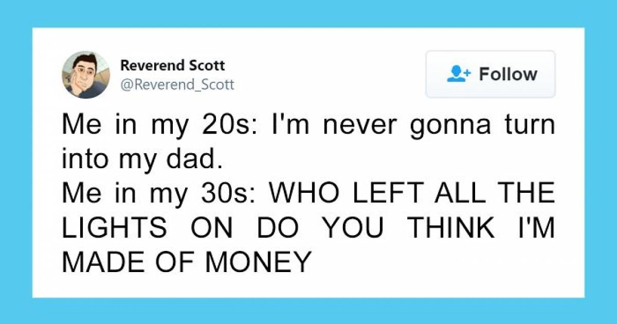 18 Times People Humorously Summed Up Life In 30's