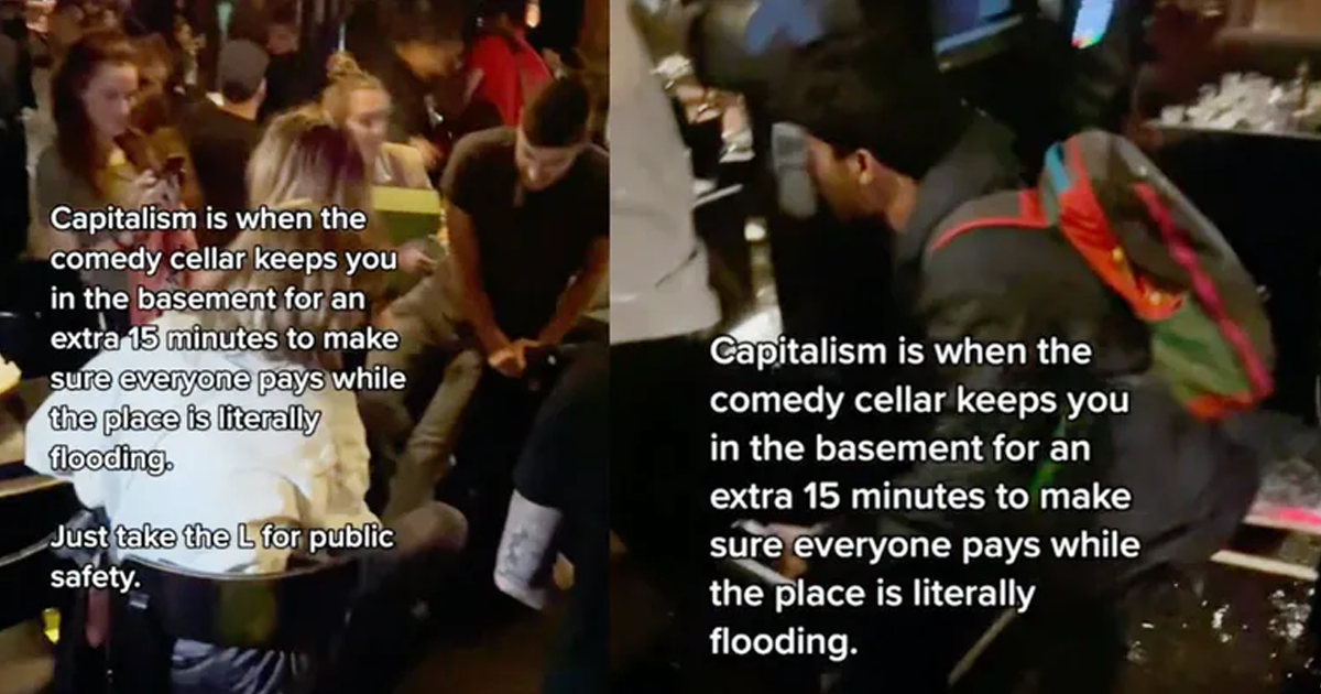 'Capitalism': Comedy Cellar Forced People To Pay While Standing In Floodwater
